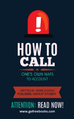 How To Call One's Own Nafs To Account