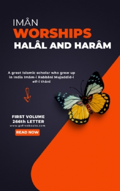 Imân, Worships, Halâl And Harâm