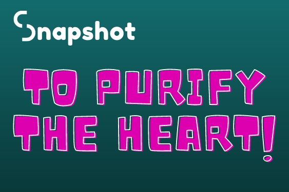 To Purify The Heart