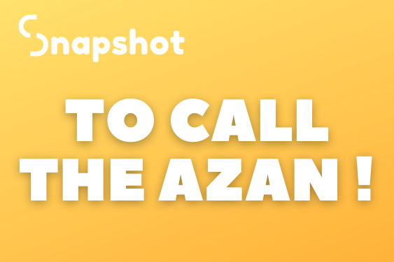 To Call The Azan