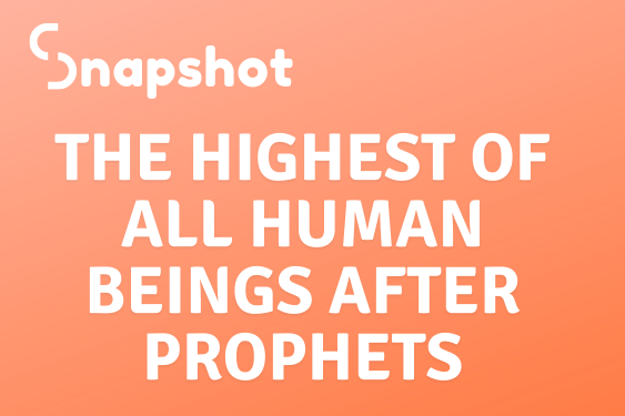 The Highest Of All Human Beings After Prophets